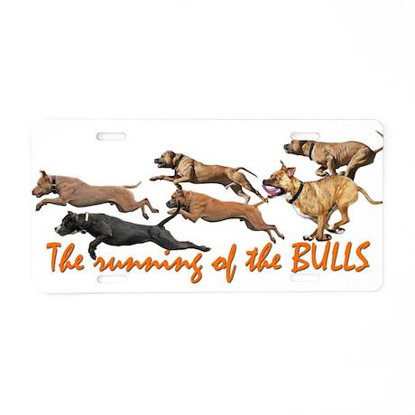 Running of the Bulls! Aluminum License Plate