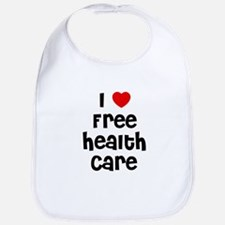 I * Free Health Care Bib