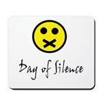 Day of Silence Mousepad