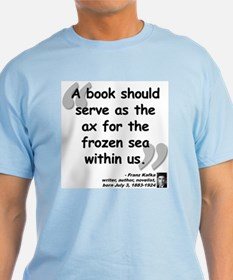 Kafka Book Quote T-Shirt
