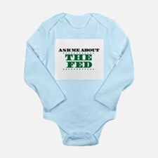 The Fed - Ask Me Long Sleeve Infant Bodysuit