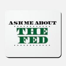The Fed - Ask Me Mousepad