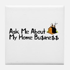 Home Business - Ask Me Tile Coaster