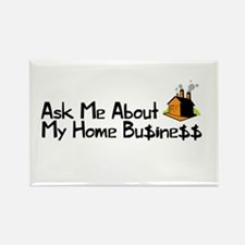Home Business - Ask Me Rectangle Magnet
