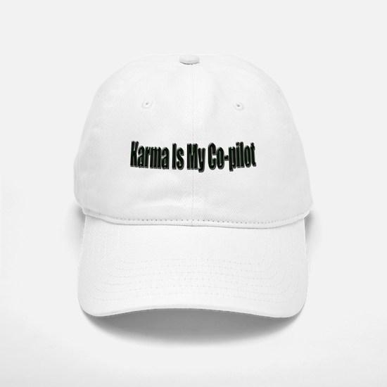 Karma Is My Co-Pilot Baseball Baseball Cap