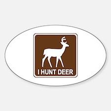 I Hunt Deer Decal