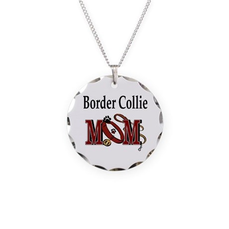 Border Collie Mom Necklace Circle Charm