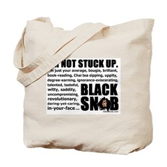 "The Famous ""Not Stuck Up"" Tote w/ Logo"