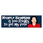 Michele Bachmann is Too Freaky sticker