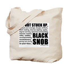 "The Famous ""Not Stuck Up"" Tote"