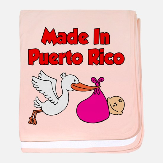 Made In Puerto Rico Girl baby blanket