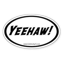 Yeehaw! Oval Decal