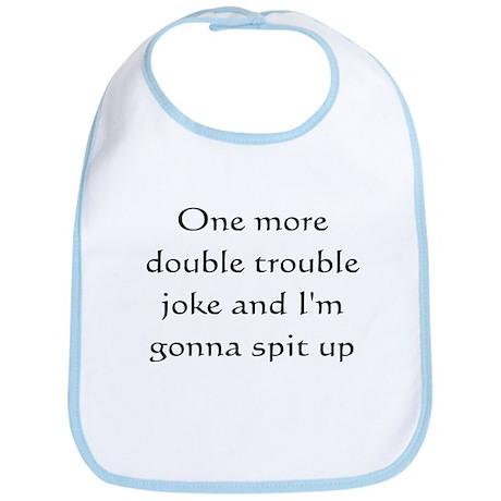 No double trouble jokes Bib