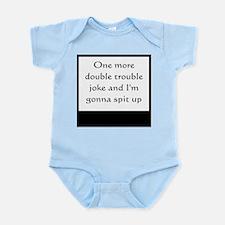 No double trouble jokes Infant Bodysuit