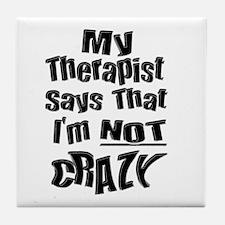 Crazy Therapist Tile Coaster
