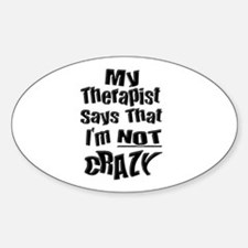 Crazy Therapist Oval Decal