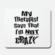 Crazy Therapist Mousepad