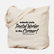 Postal Worker Nobody Corner Tote Bag