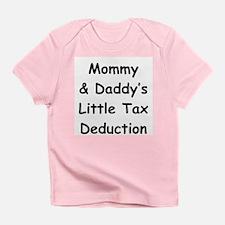 Little Tax Deduction Onesie Infant T-Shirt