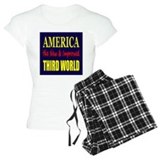 America the New 3rd World Pajamas
