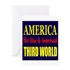 America the New 3rd World Greeting Card