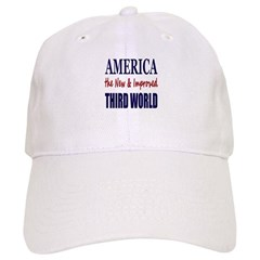America the New 3rd World Cap