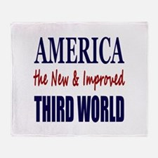 America the New 3rd World Throw Blanket