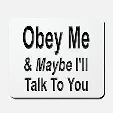Obey Me 2 Mousepad