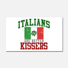 Italians Are Better Kissers Car Magnet 12 x 20