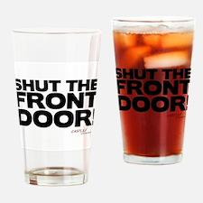Shut the Front Door! Pint Glass