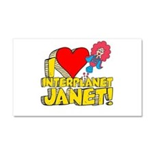I Heart Interplanet Janet! Car Magnet 12 x 20