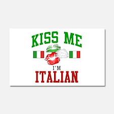 Kiss Me I'm Italian Car Magnet 12 x 20