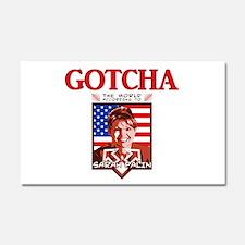 Sarah Palin - Gotcha Car Magnet 12 x 20