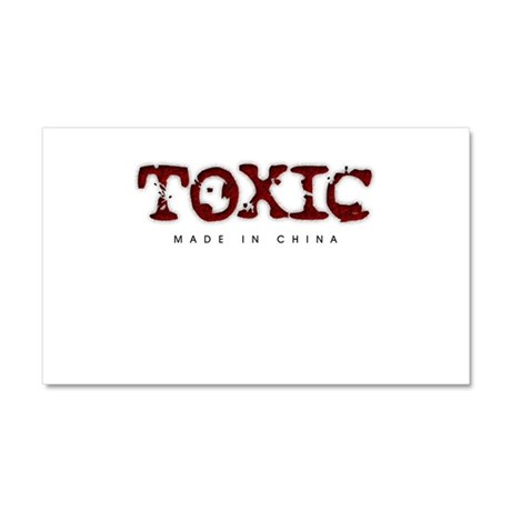 Toxic - Made in China Car Magnet 12 x 20