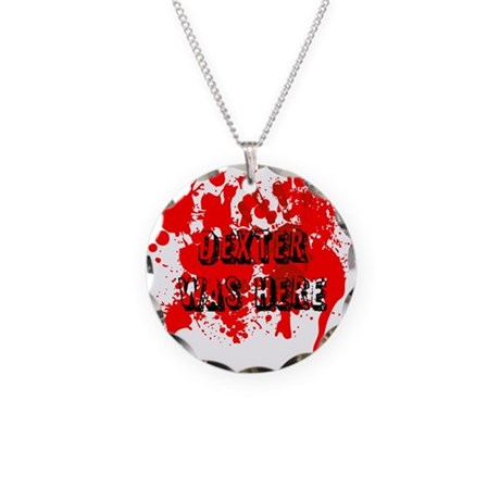 Dexter was here Necklace Circle Charm