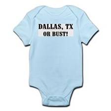 Dallas or Bust! Infant Creeper
