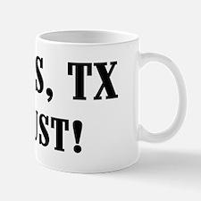 Dallas or Bust! Mug