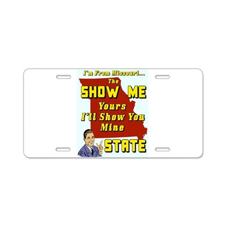 The Show Me State #2 Aluminum License Plate