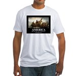 America: We will kill you in your s Fitted T-Shirt