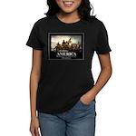 America: We will kill you in Women's Dark T-Shirt