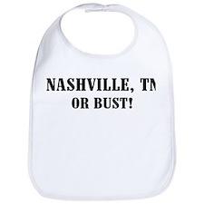 Nashville or Bust! Bib