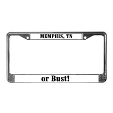 Memphis or Bust! License Plate Frame