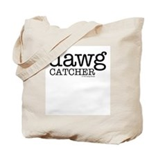Dawg Catcher Tote Bag
