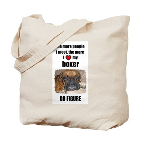 THE MORE I LOVE MY BOXER Tote Bag