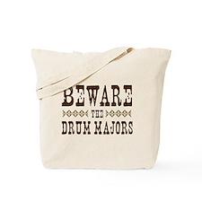 Beware the Drum Majors Tote Bag