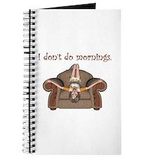 I Don't Do Mornings (A) Journal