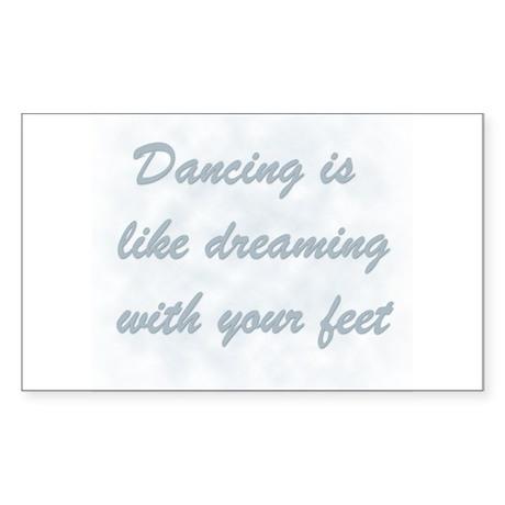 Dancing is like... Rectangle Sticker