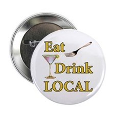 """Eat Drink Local 2.25"""" Button"""