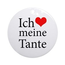 I Love Aunt (German) Ornament (Round)