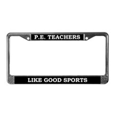 P E Teachers License Plate Frame